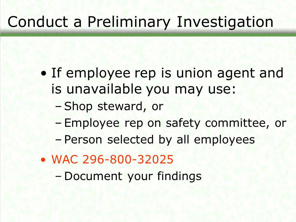 Conduct a Preliminary Investigation