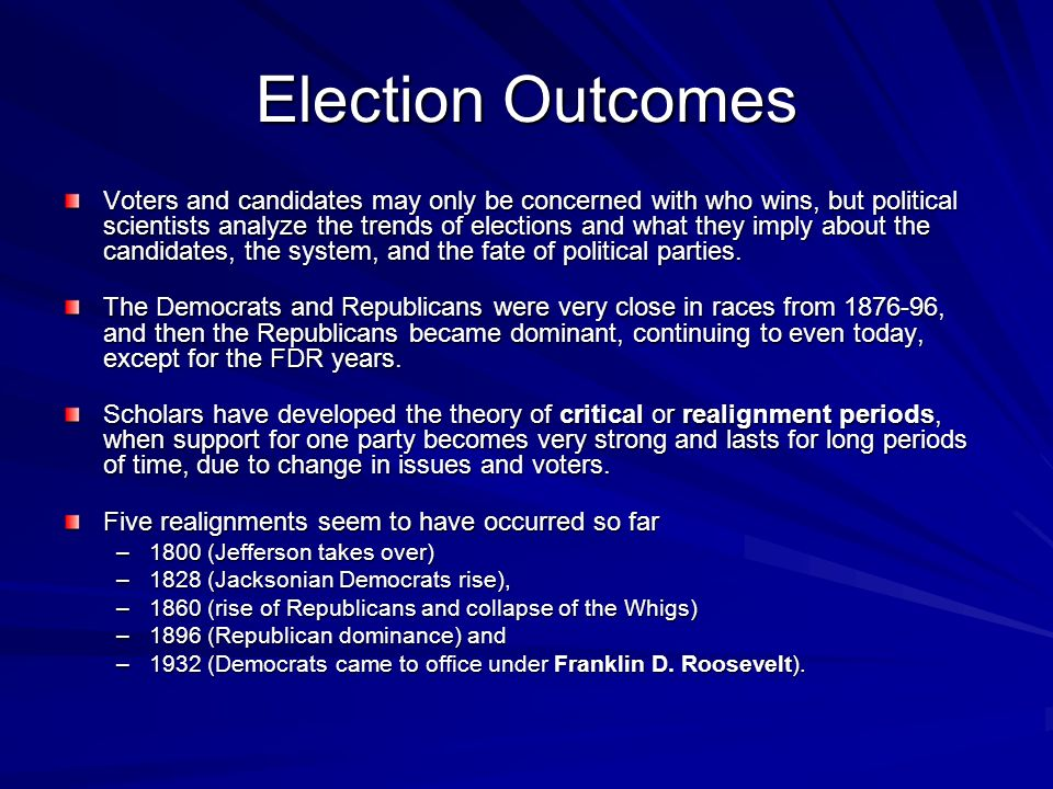 Election Outcomes