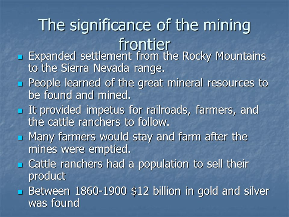 The significance of the mining frontier