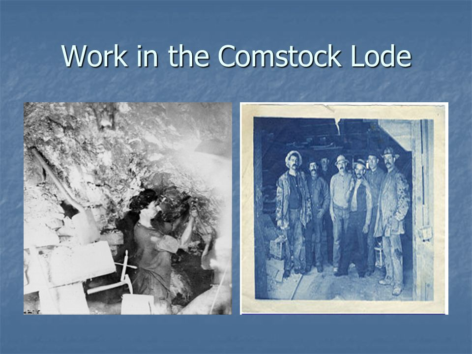 Work in the Comstock Lode