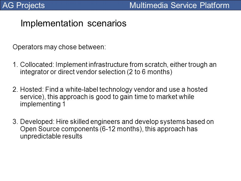Implementation scenarios