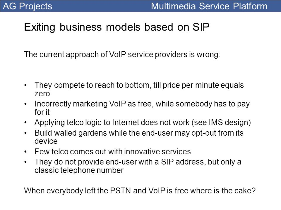 Exiting business models based on SIP