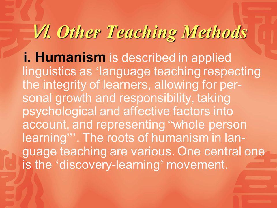 Ⅵ. Other Teaching Methods