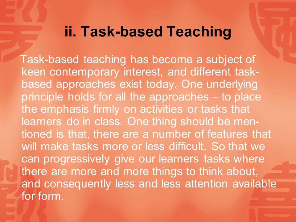 ii. Task-based Teaching