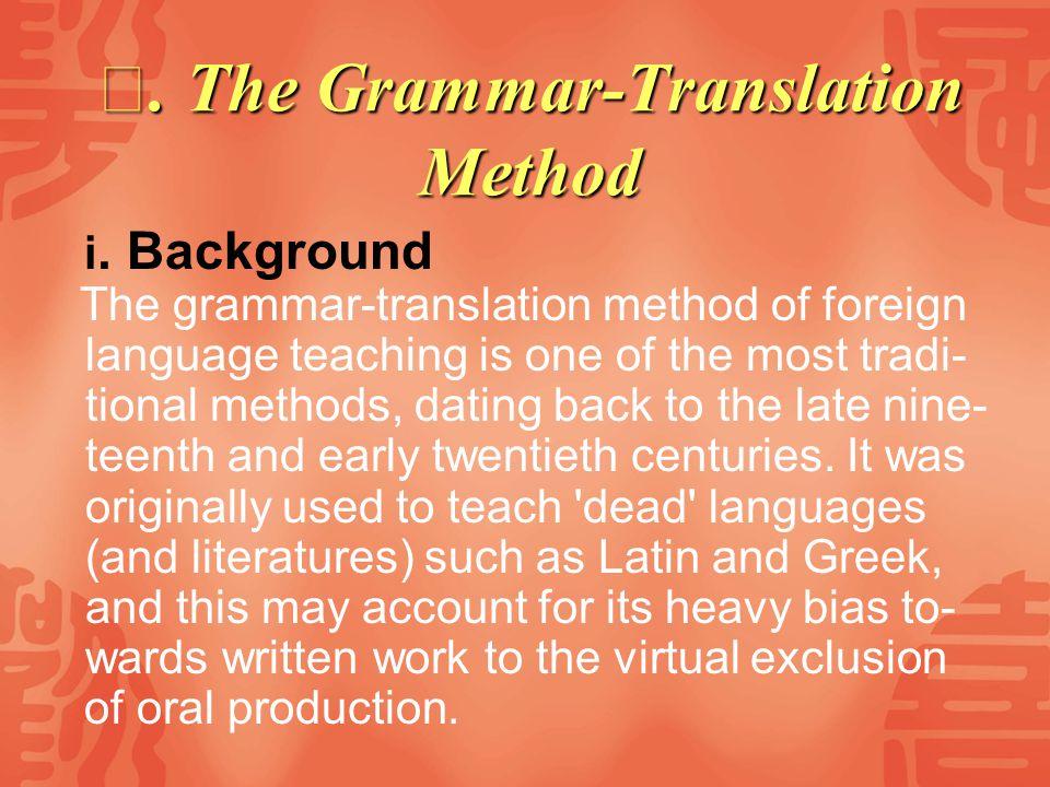 Ⅱ. The Grammar-Translation Method