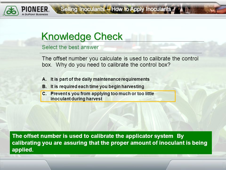 Knowledge Check Select the best answer