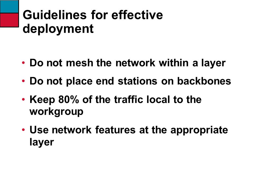 Guidelines for effective deployment