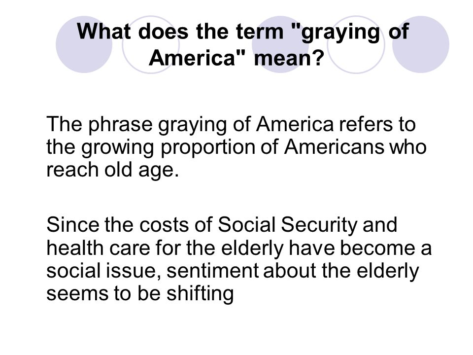 What does the term graying of America mean