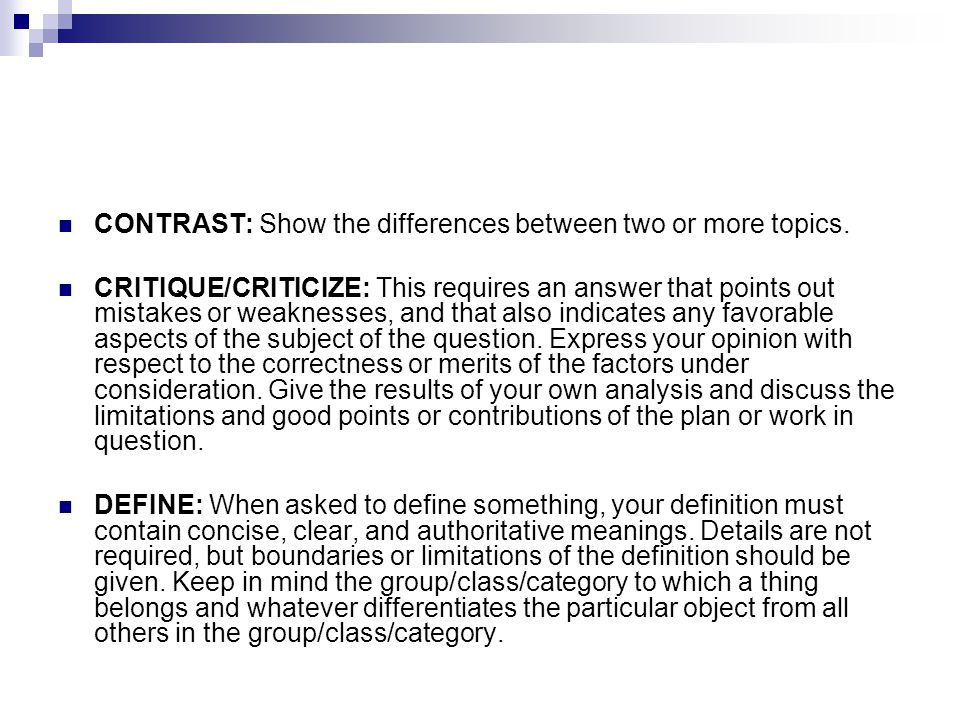 CONTRAST: Show the differences between two or more topics.