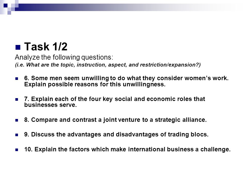 Task 1/2 Analyze the following questions: