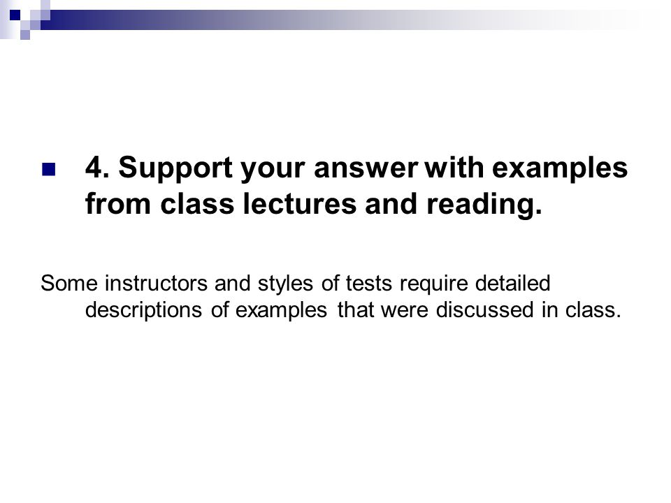 4. Support your answer with examples from class lectures and reading.