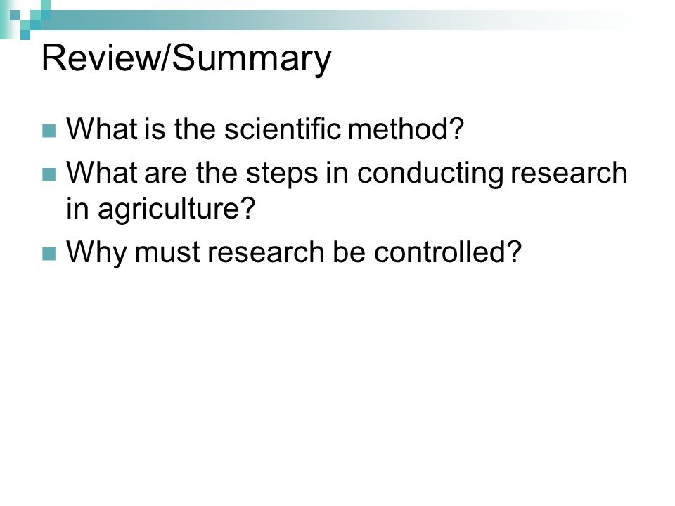 Review/Summary What is the scientific method
