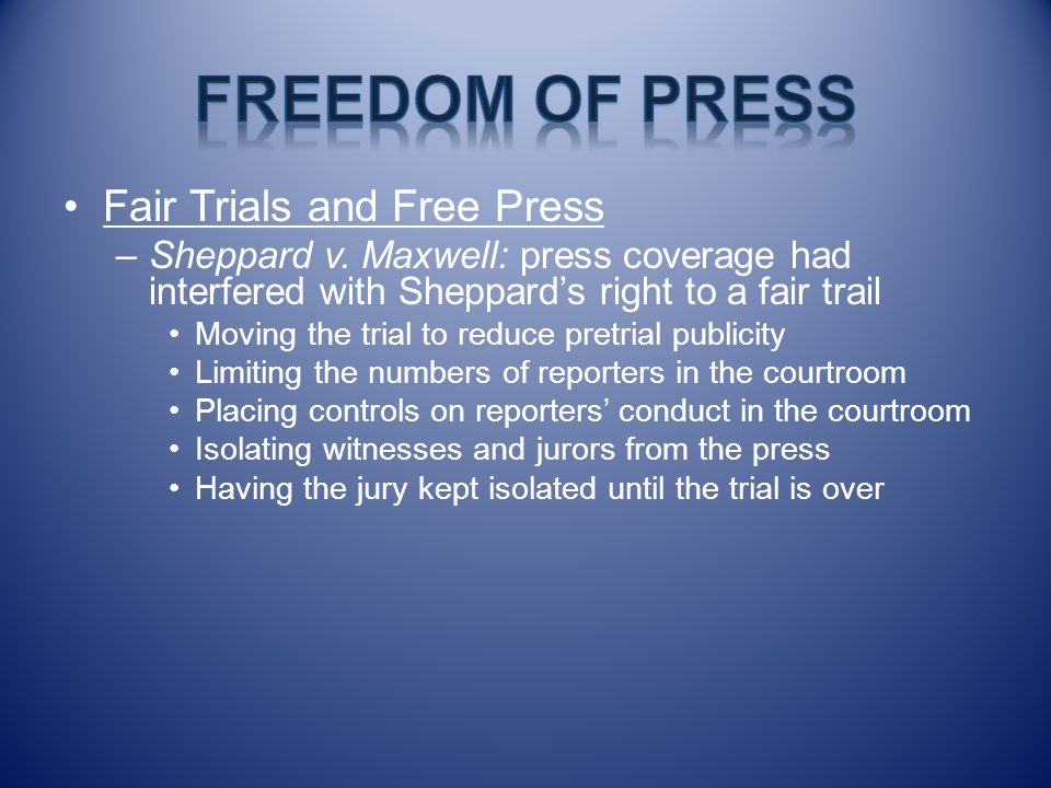 Freedom of Press Fair Trials and Free Press