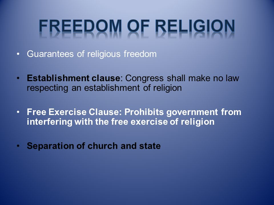 Freedom of Religion Guarantees of religious freedom
