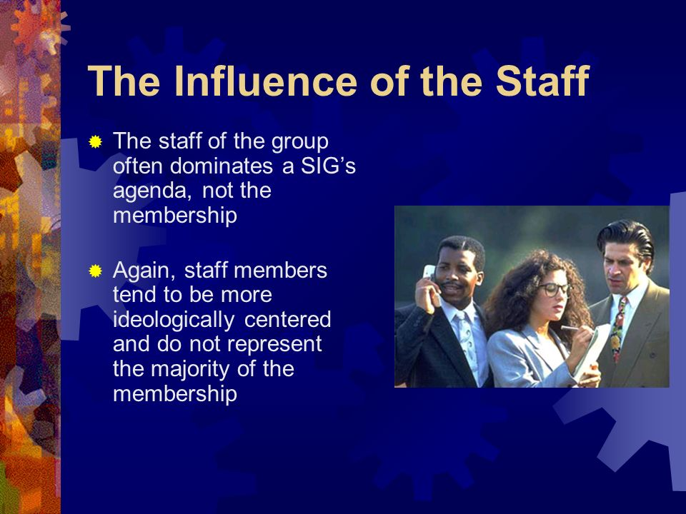The Influence of the Staff