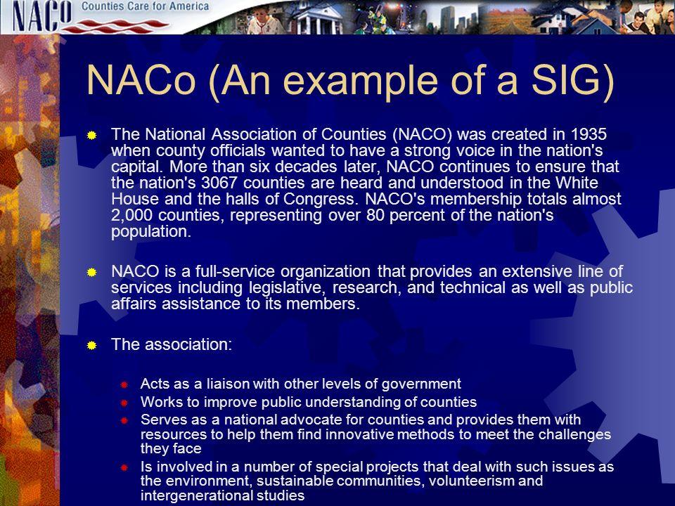 NACo (An example of a SIG)