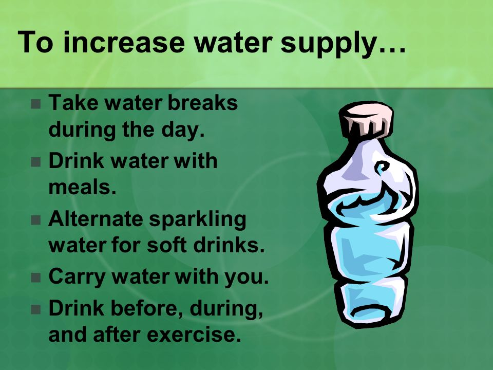 To increase water supply…