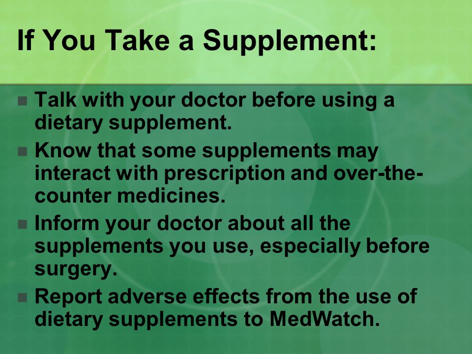 If You Take a Supplement: