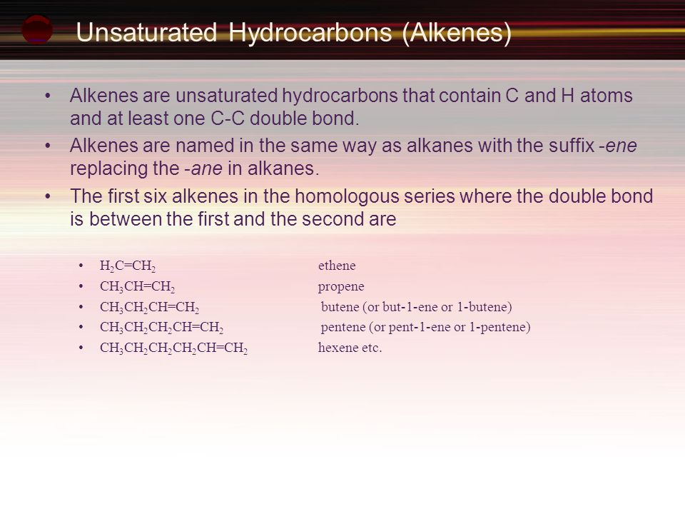 Unsaturated Hydrocarbons (Alkenes)