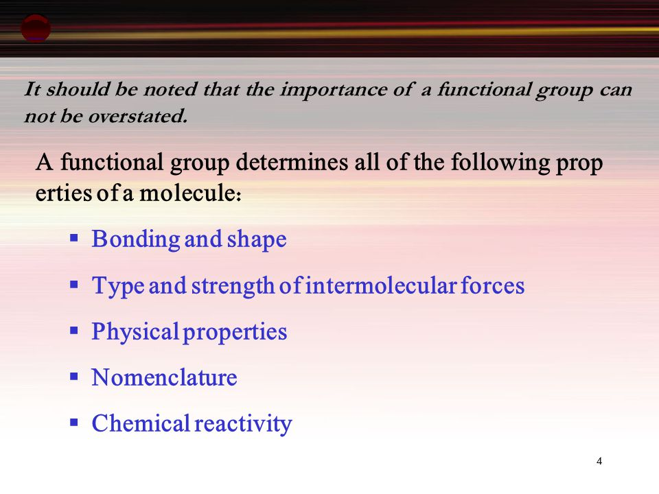 Type and strength of intermolecular forces Physical properties