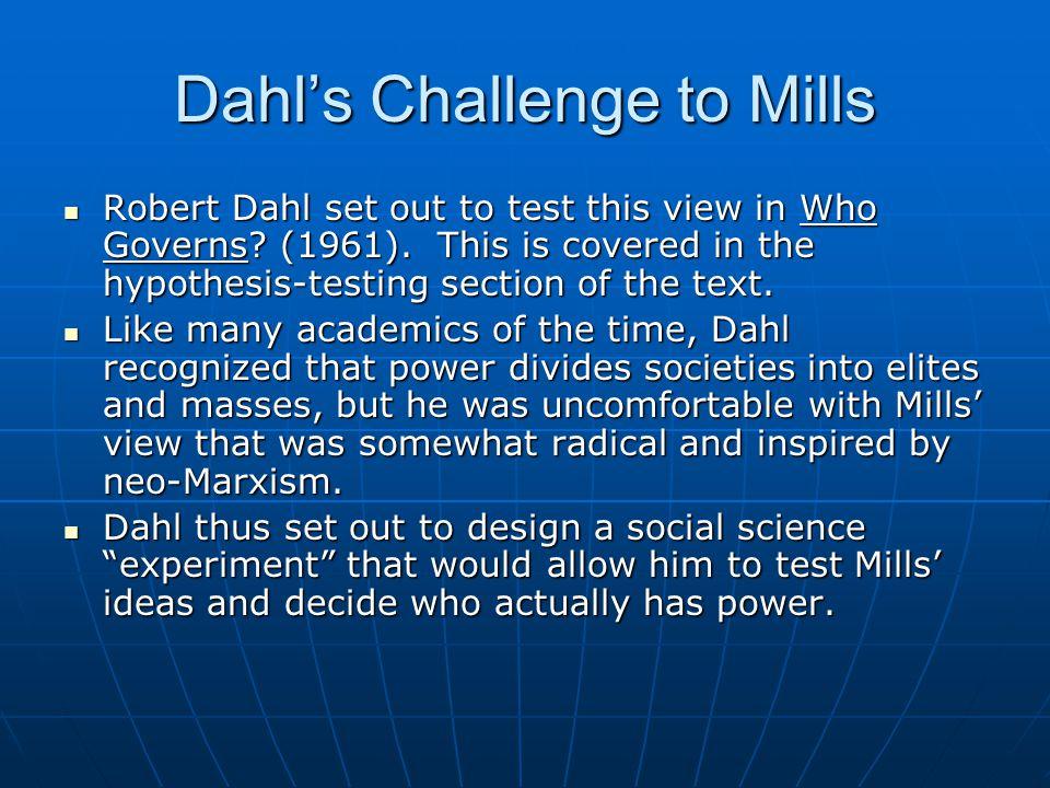 Dahl's Challenge to Mills