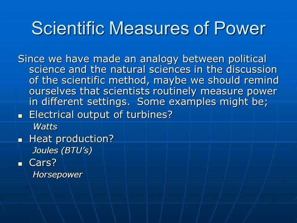 Scientific Measures of Power