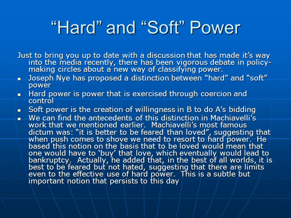 Hard and Soft Power