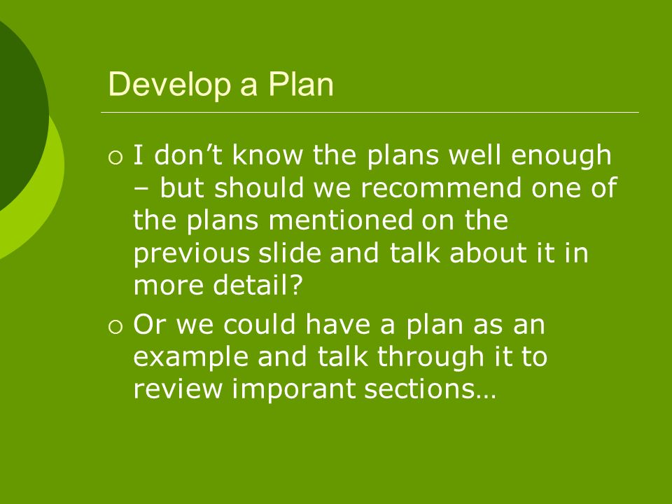 Develop a Plan