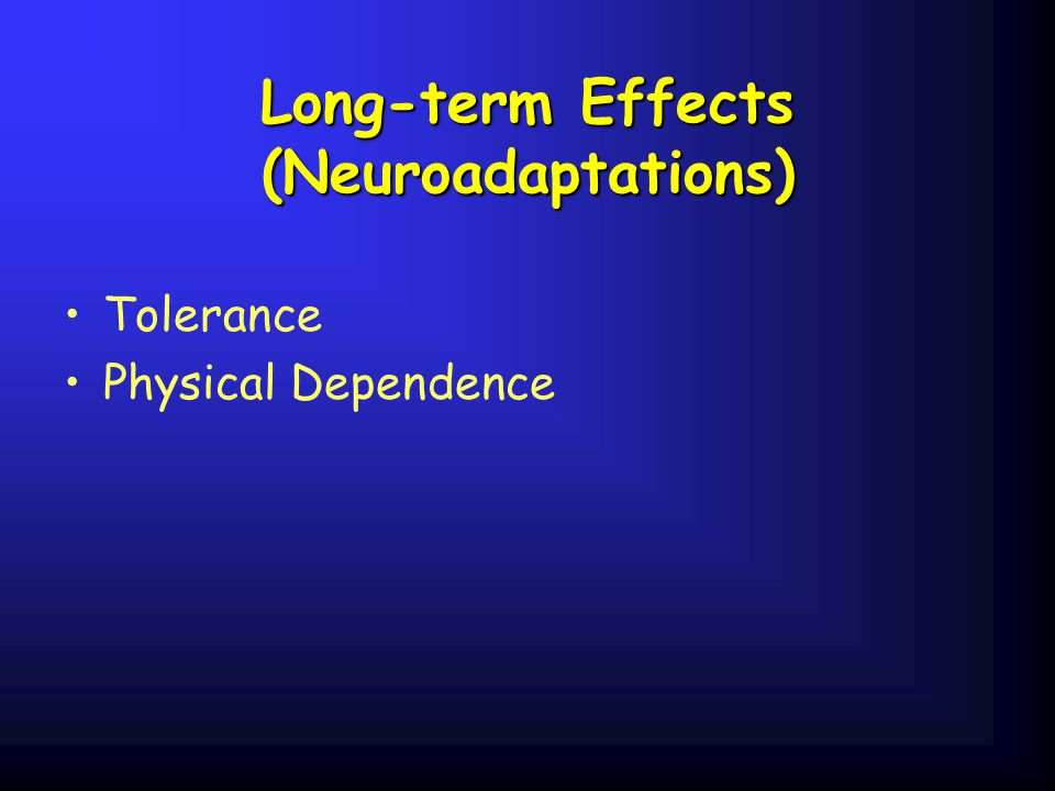 Long-term Effects (Neuroadaptations)