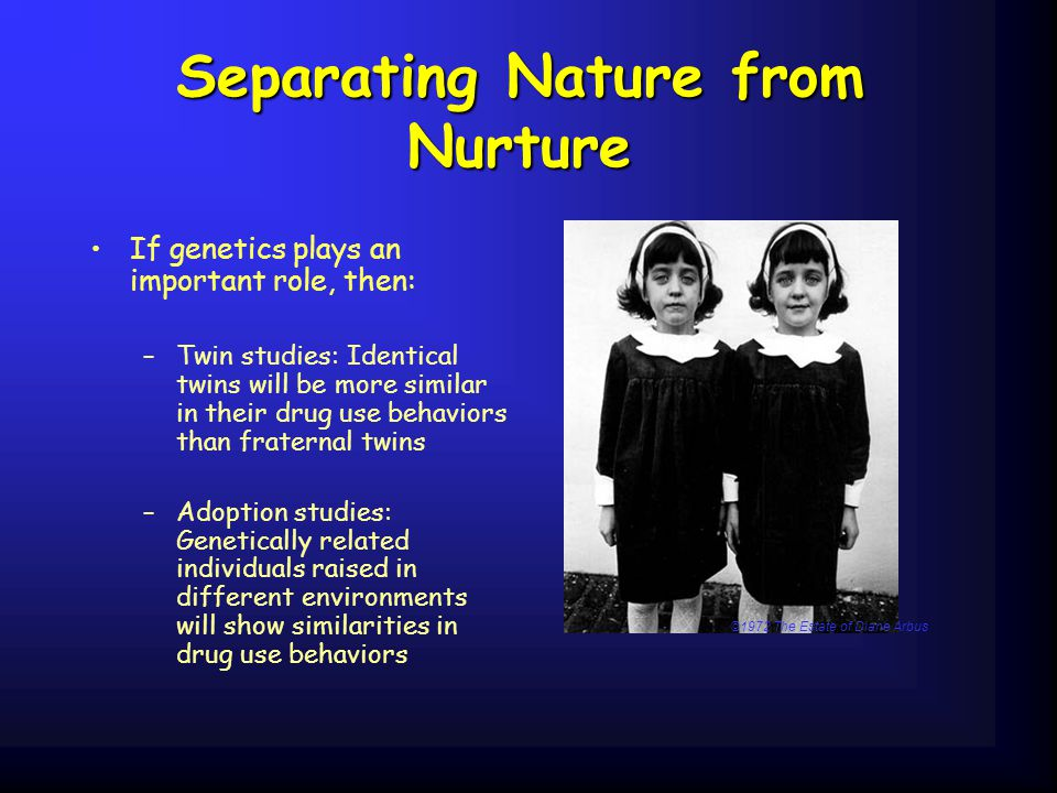 Separating Nature from Nurture