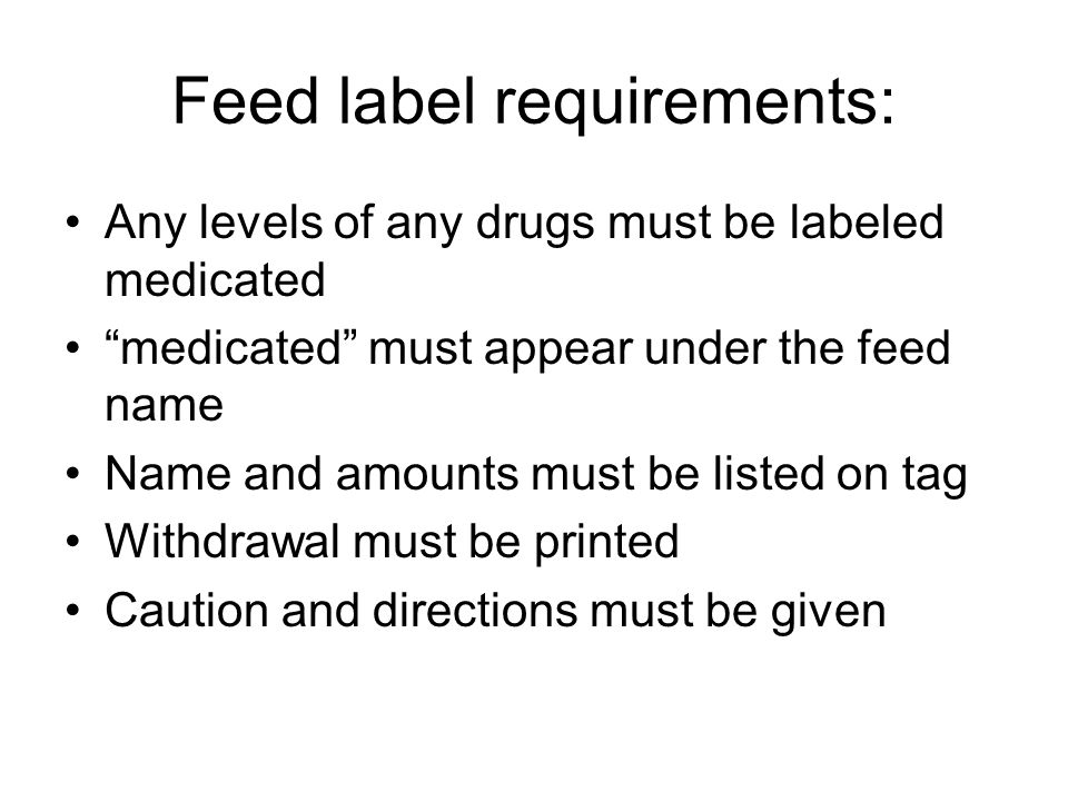 Feed label requirements: