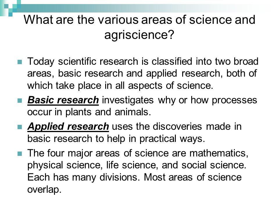 What are the various areas of science and agriscience