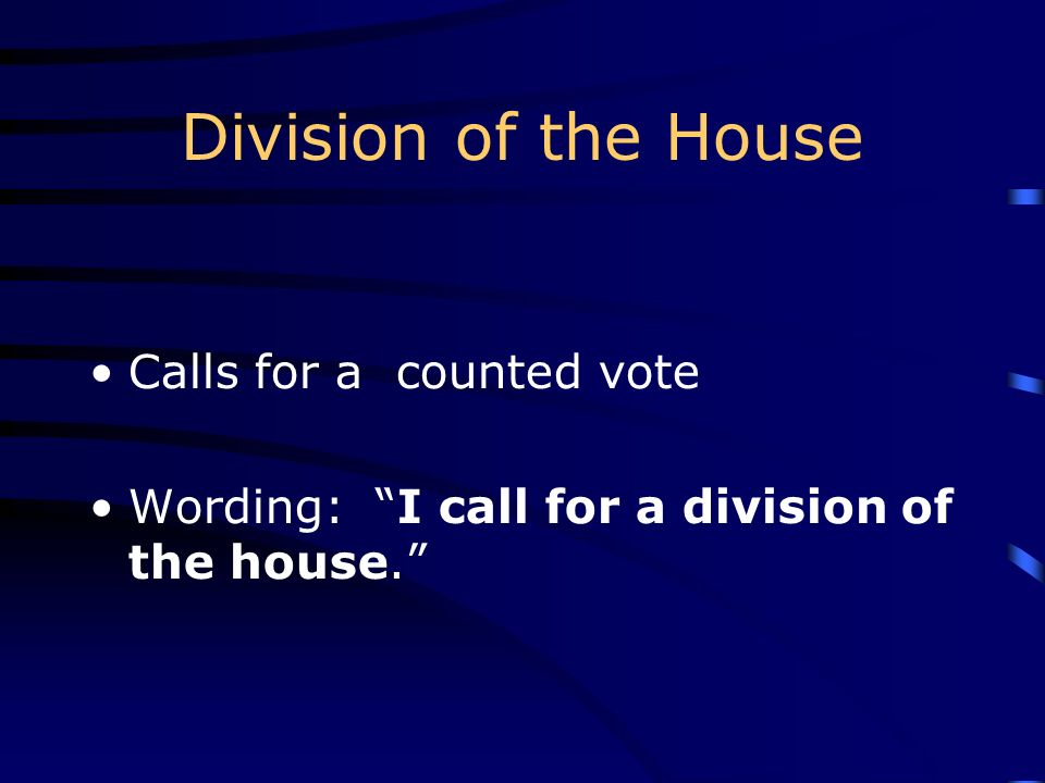 Division of the House Calls for a counted vote