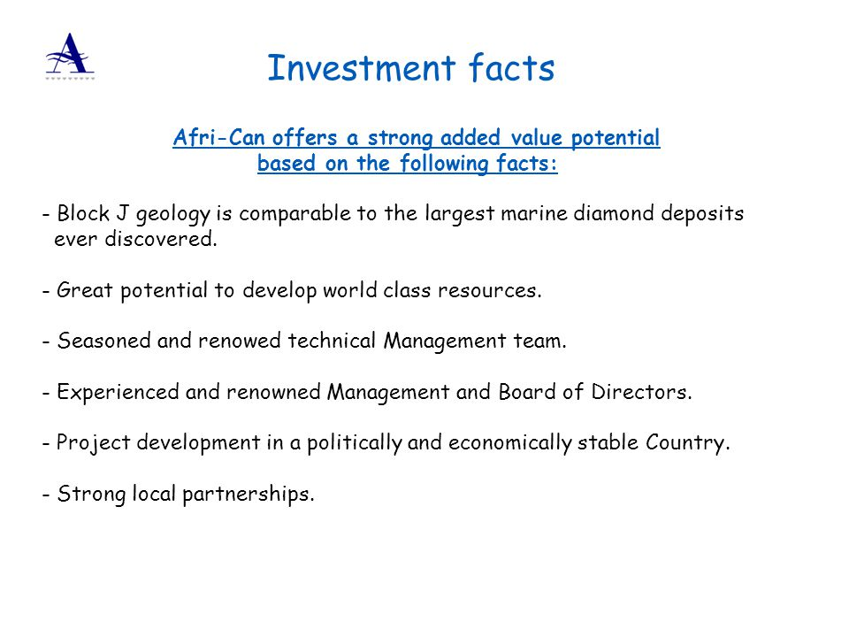 Investment facts Afri-Can offers a strong added value potential