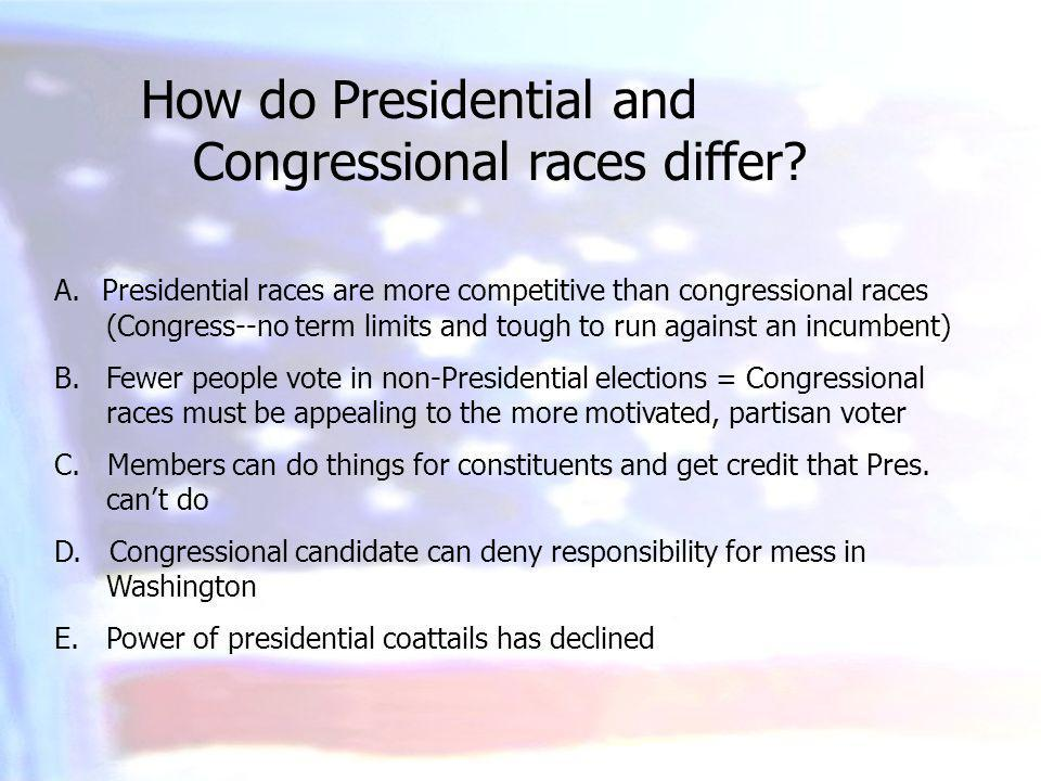 How do Presidential and Congressional races differ