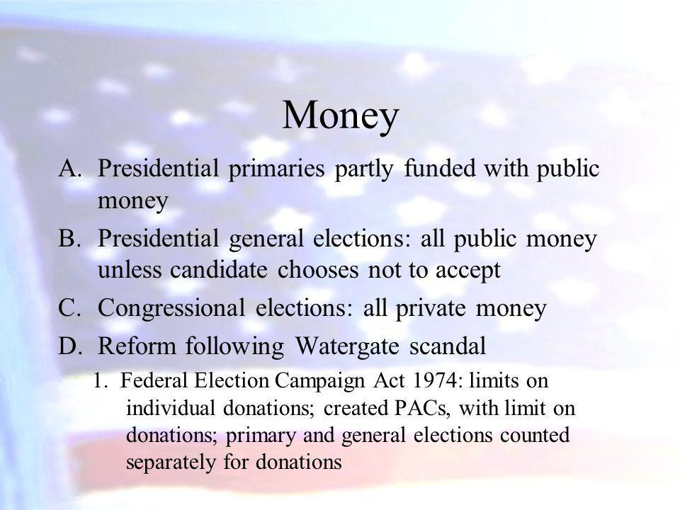 Money Presidential primaries partly funded with public money