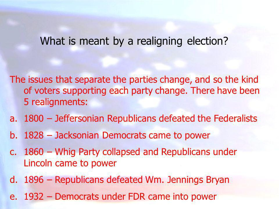 What is meant by a realigning election