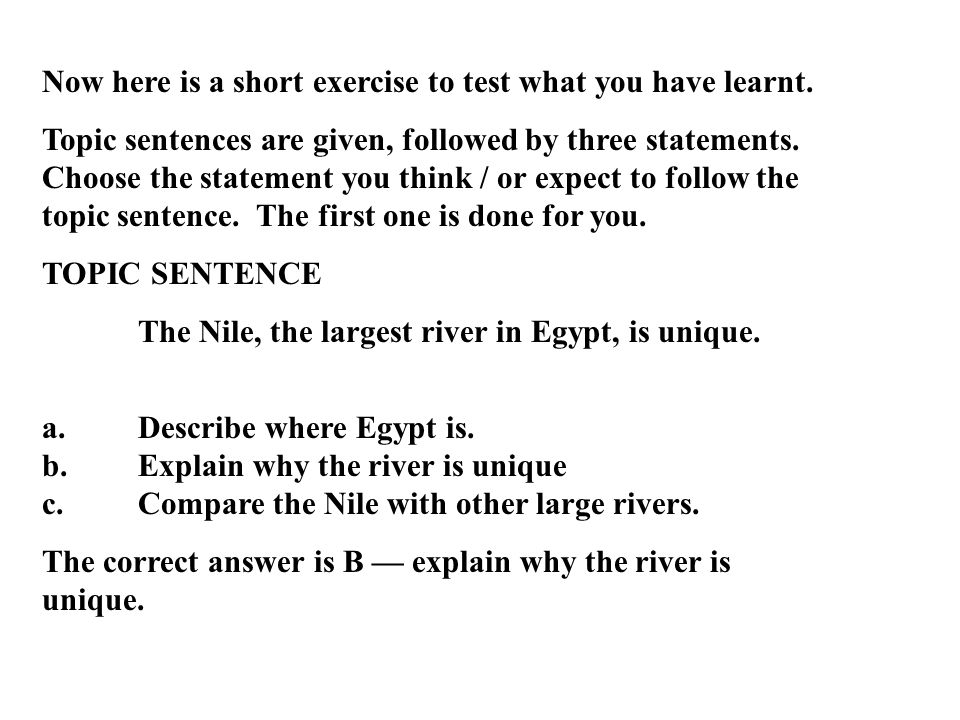 Now here is a short exercise to test what you have learnt.