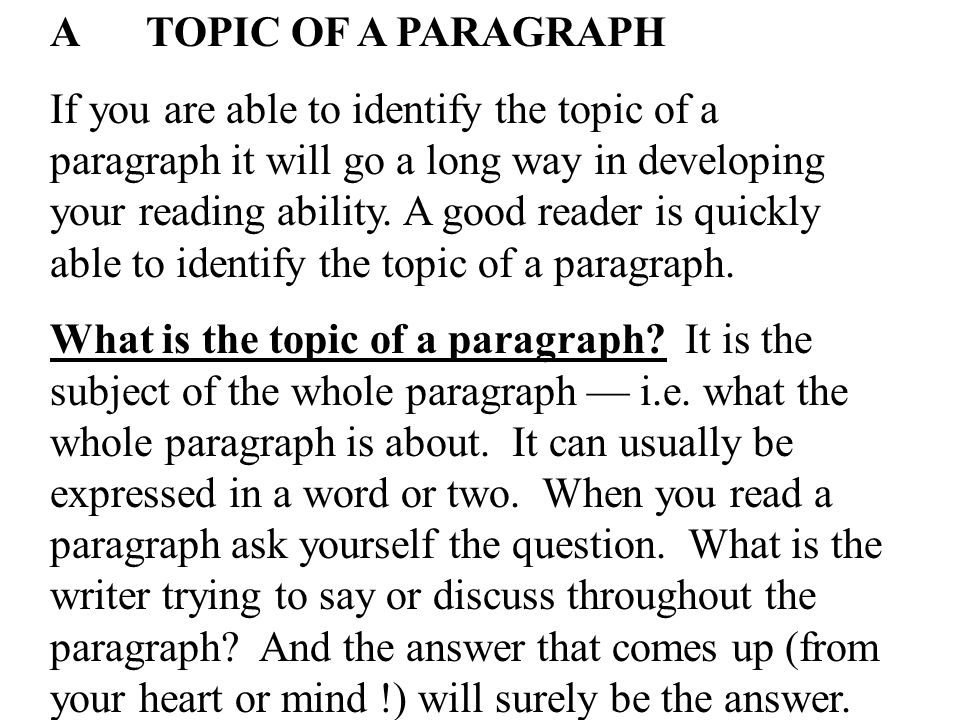 A TOPIC OF A PARAGRAPH
