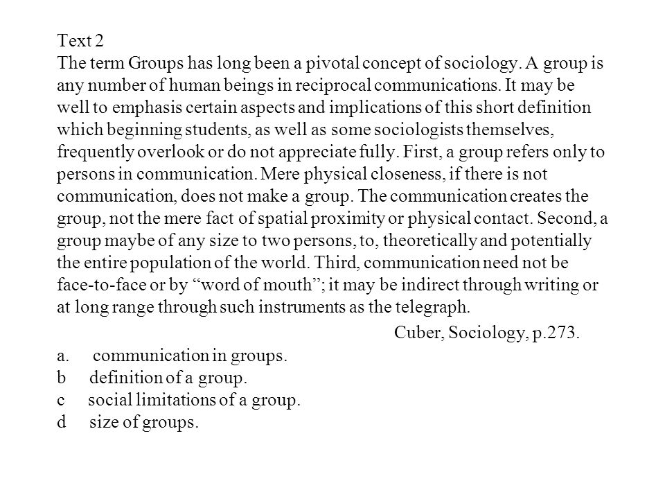 Text 2 The term Groups has long been a pivotal concept of sociology