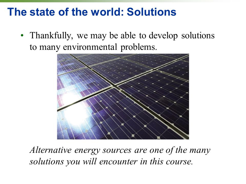 The state of the world: Solutions