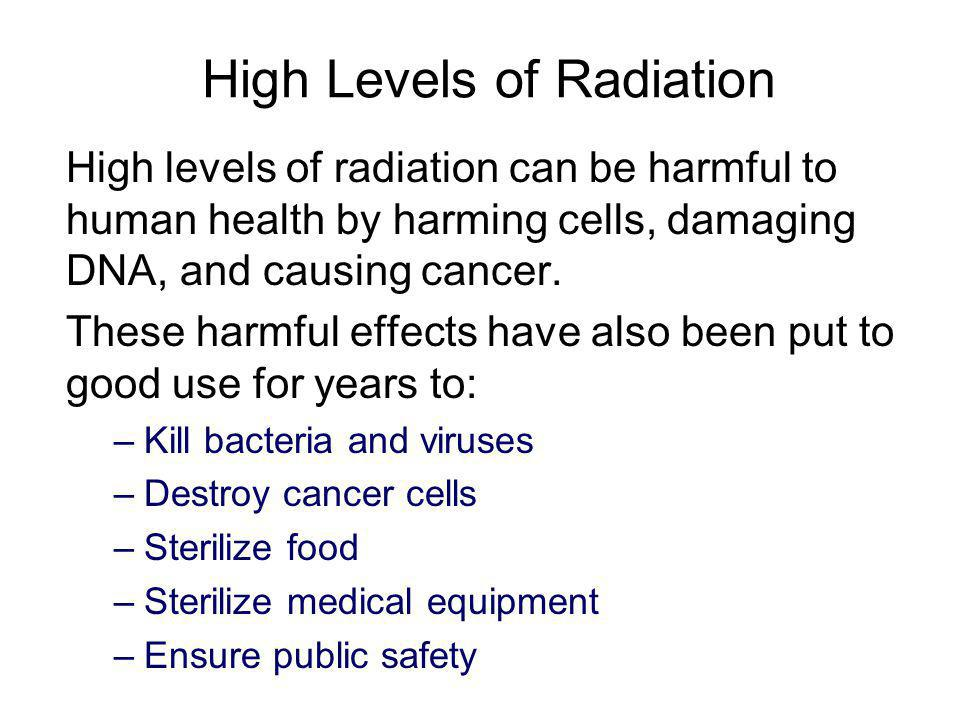 High Levels of Radiation