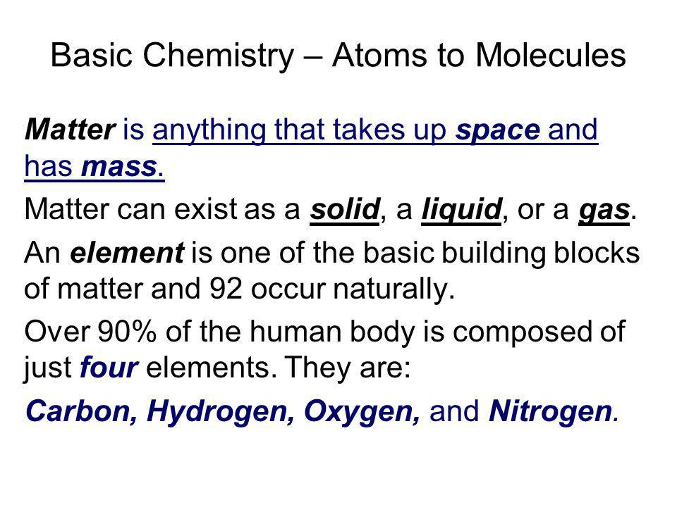 Basic Chemistry – Atoms to Molecules