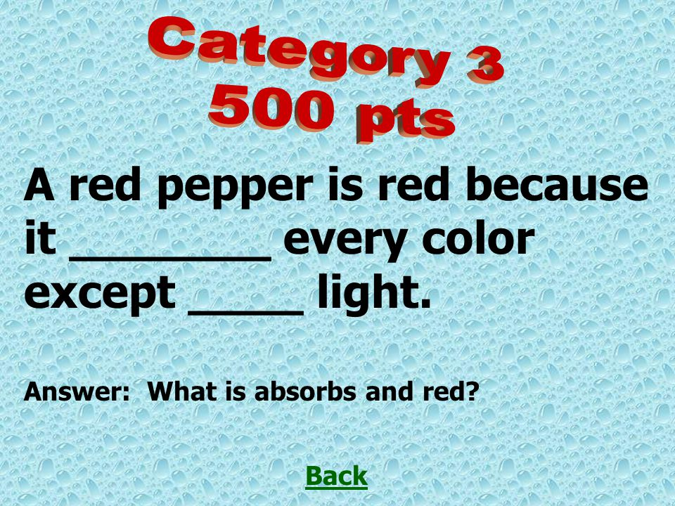 A red pepper is red because it _______ every color except ____ light.