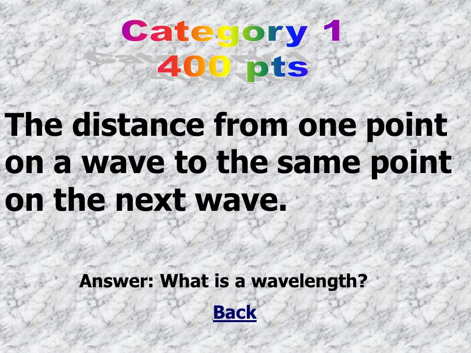 The distance from one point on a wave to the same point