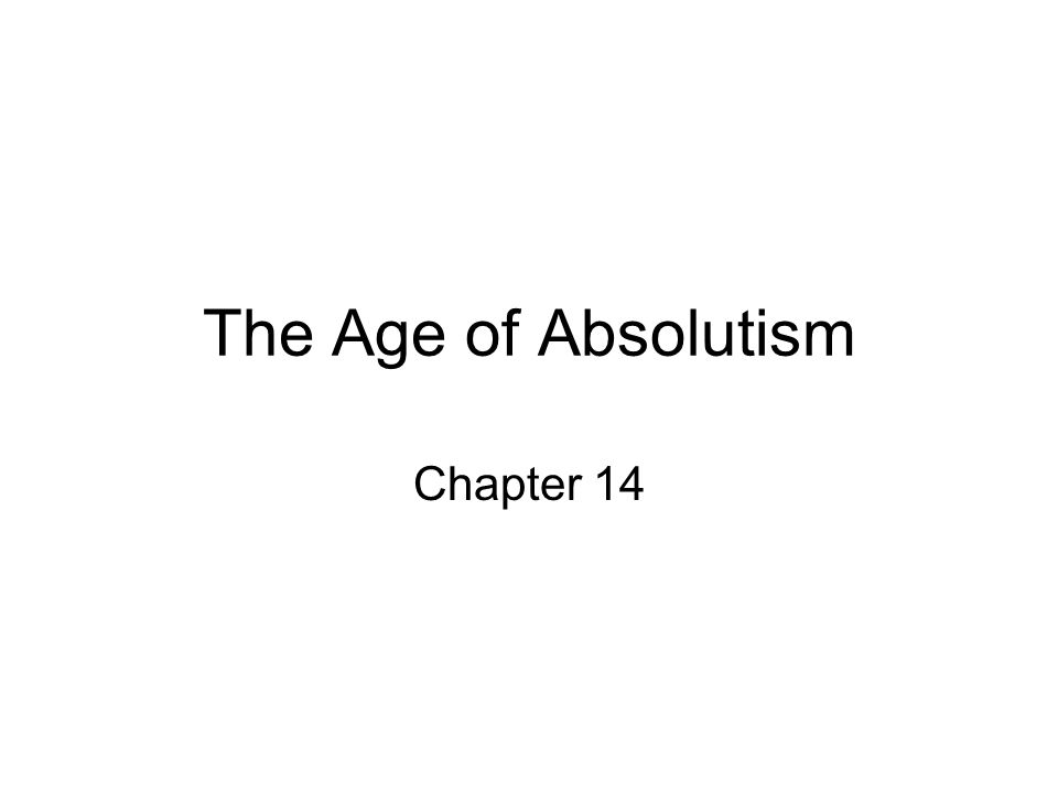 The Age of Absolutism Chapter 14