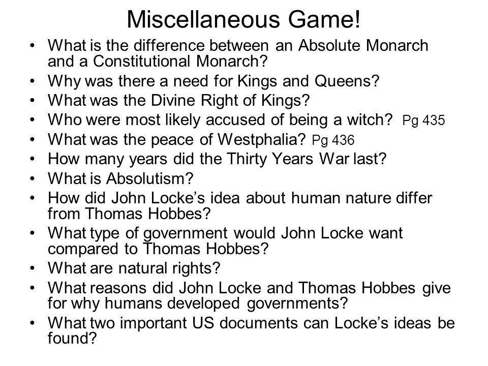 Miscellaneous Game! What is the difference between an Absolute Monarch and a Constitutional Monarch
