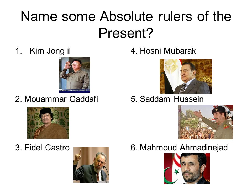 Name some Absolute rulers of the Present