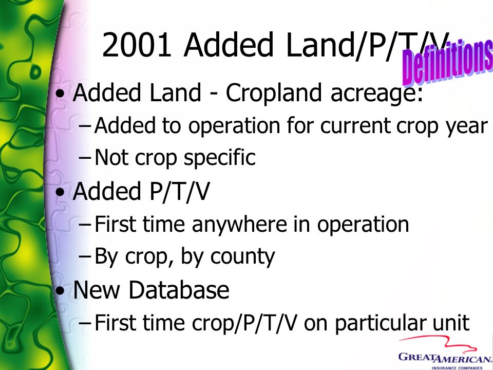 2001 Added Land/P/T/V Definitions Added Land - Cropland acreage: