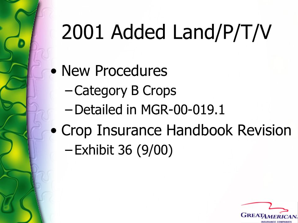 2001 Added Land/P/T/V New Procedures Crop Insurance Handbook Revision